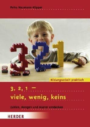 9783451292583: 3, 2, 1 - viele, wenig, keins: Zahlen, Mengen und Muster entdecken