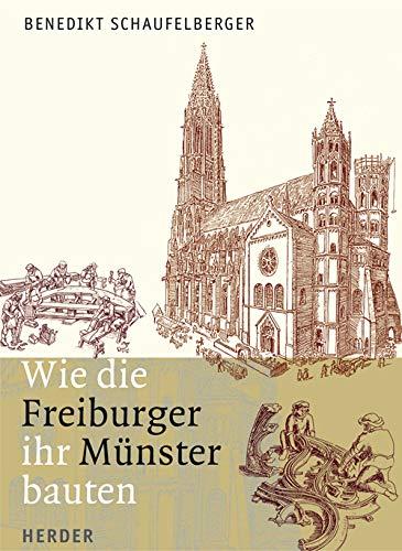 9783451292620: Schaufelberger, B: Wie die Freiburger