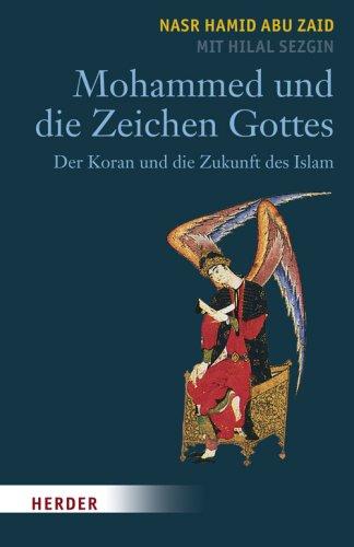 9783451292743: Mohammed und die Zeichen Gottes Der Koran und die Zukunft des Islams