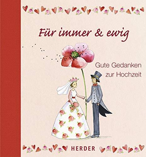 9783451296789 Für Immer Ewig Gute Gedanken Zur Hochzeit