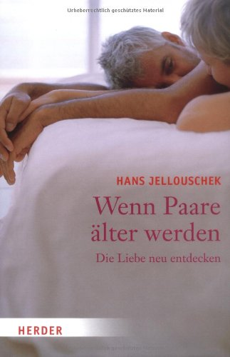 9783451297823: Wenn Paare aelter werden Die Liebe neu entdecken