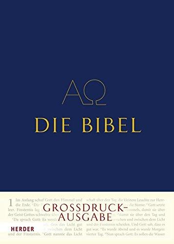 9783451298806: Die Bibel. Grossdruck-Ausgabe: Die Heilige Schrift des Alten und Neuen Bundes. Vollständige deutsche Ausgabe