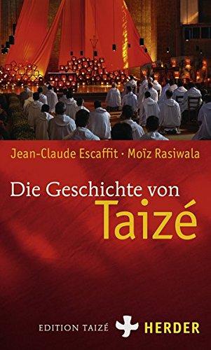 9783451299599: Die Geschichte von Taizé