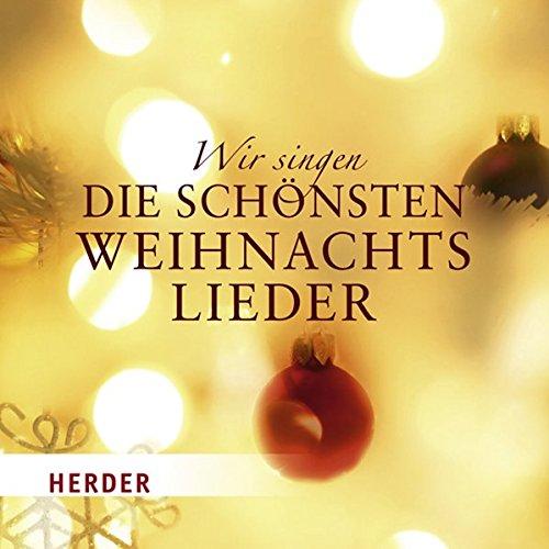 9783451301094: Wir singen die schönsten Weihnachtslieder: Familienset mit 4 Heften und Musik-CD. Mit der Weihnachtsgeschichte sowie Noten und Gitarrenakkorde