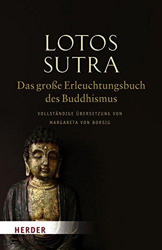 9783451301568: Lotos-Sutra - Das große Erleuchtungsbuch des Buddhismus: Vollständige Ãœbersetzung von Margareta von Borsig
