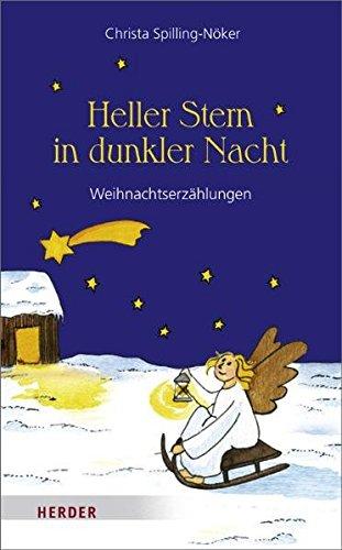 9783451302053: Heller Stern in dunkler Nacht: Weihnachtserz�hlungen