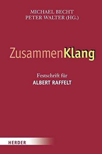 9783451302435: ZusammenKlang: Festschrift für Albert Raffelt