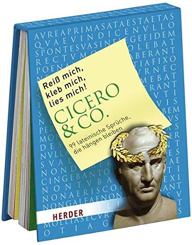 Reiß mich, kleb mich, lies mich! Cicero