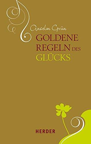 9783451306341: Goldene Regeln des Glücks