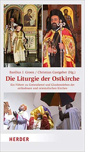 9783451306501: Die Liturgie der Ostkirche