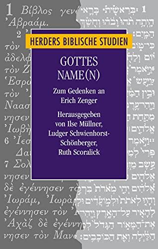 9783451307713: Gottes Name(n): Zum Gedenken an Erich Zenger