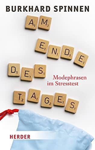 9783451309335: Am Ende des Tages: Modephrasen im Stresstest