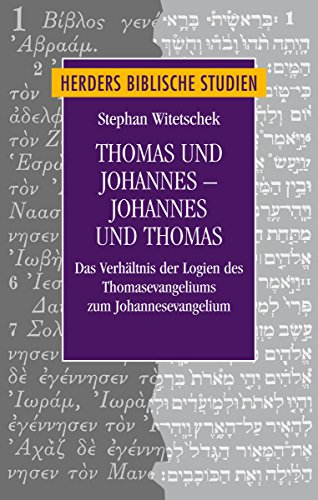 9783451315794: Thomas und Johannes - Johannes und Thomas