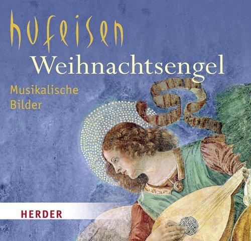 9783451318962: Weihnachtsengel: Musikalische Bilder