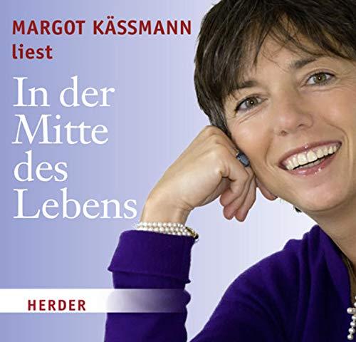 9783451319761: Margot Kaßmann liest: In der Mitte des Lebens