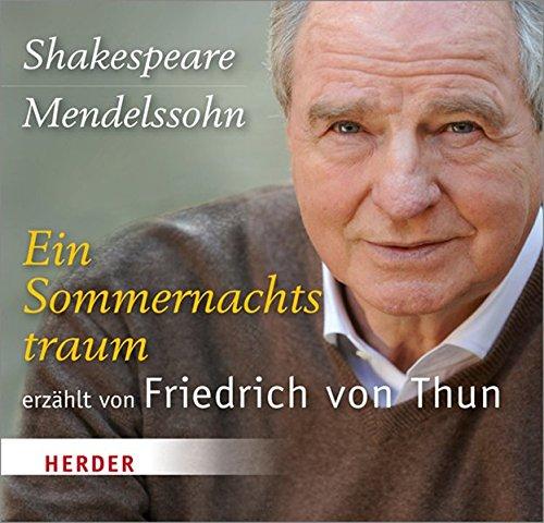 Ein Sommernachtstraum: Shakespeare - Mendelssohn, English Chamber: Shakespeare, William, Mendelssohn-Bartholdy,