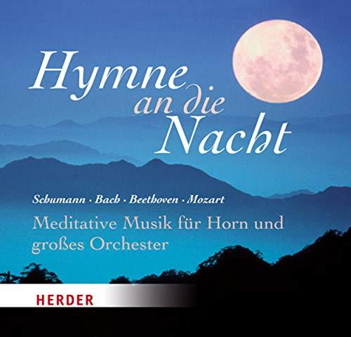 Hymne an die Nacht, 1 Audio-CD: Schumann, Robert /