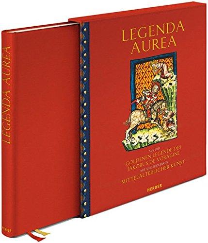 Legenda aurea: aus der Goldenen Legende des: Wetzel, Christoph (Herausgegeben