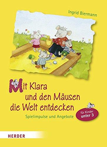 9783451323423: Mit Klara und den Mäusen die Welt entdecken