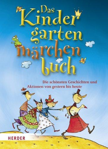 9783451323751: Das Kindergartenmärchenbuch (German Edition)