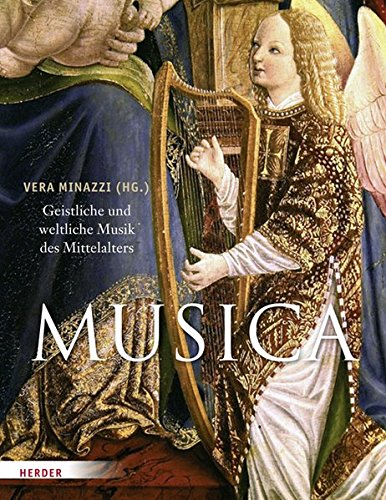 9783451324161: MUSICA: Geistliche und weltliche Musik des Mittelalters