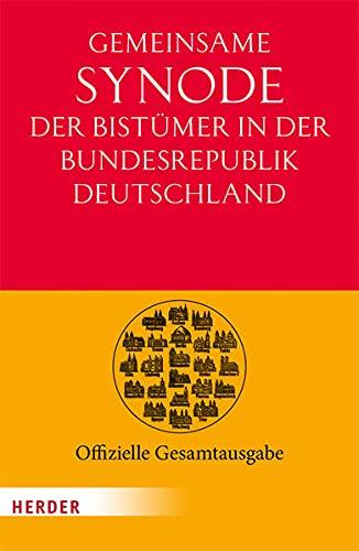 9783451325472: Gemeinsame Synode der Bist�mer der Bundesrepublik Deutschland: Offizielle Gesamtausgabe