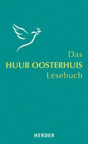 9783451326639: Das Huub-Oosterhuis-Lesebuch: Mit einem Lebensbild von Cornelis Kok
