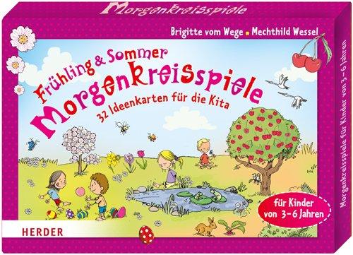 9783451327223: Morgenkreisspiele für Frühling und Sommer: 32 Ideenkarten für die Kita