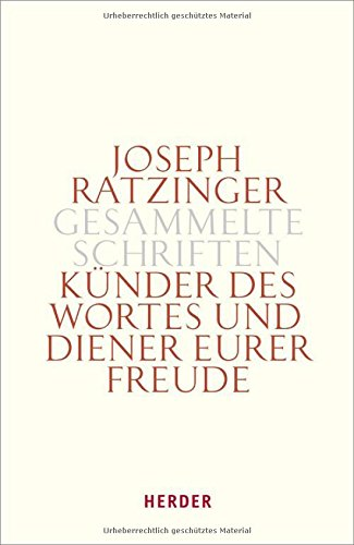 9783451330551: Gesammelte Schriften 12. Künder des Wortes und Diener eurer Freude: Zu Theologie und Spiritualität des Ordo