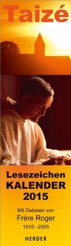 9783451334733: Lesezeichenkalender 2015: Mit Gebeten von Frère Roger