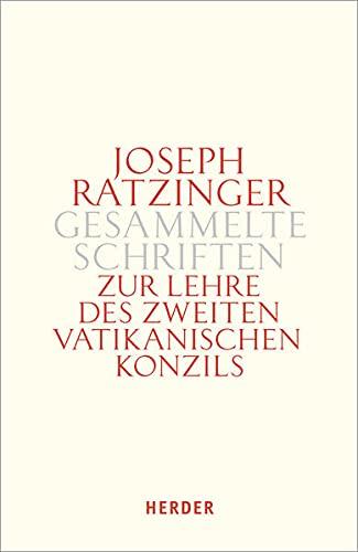 9783451340437: Gesammelte Schriften. Zur Lehre des Zweiten Vatikanischen Konzils. Zweiter Teilband: Formulierung - Vermittlung - Deutung