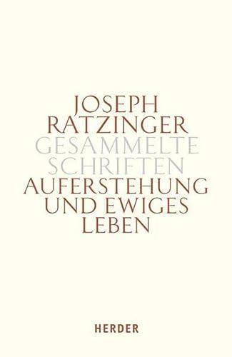 9783451341212: Auferstehung und ewiges Leben: Beiträge zur Eschatologie und zur Theologie der Hoffnung