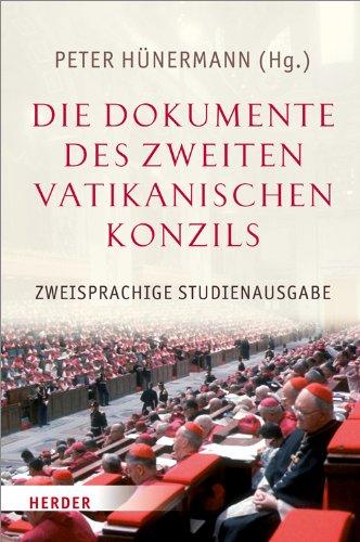 Die Dokumente des Zweiten Vatikanischen Konzils: Peter Hünermann