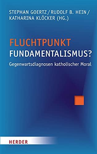 Fluchtpunkt Fundamentalismus?: Stephan Goertz