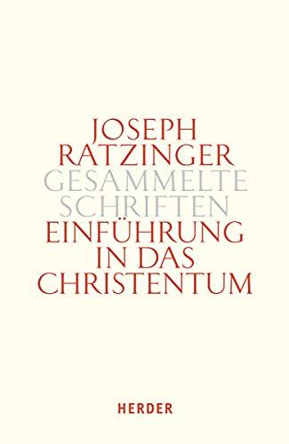 Einführung in das Christentum: Joseph (Benedikt XVI. ) Ratzinger