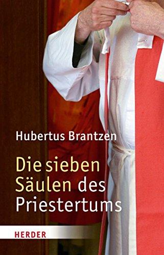 9783451342714: Die sieben Säulen des Priestertums