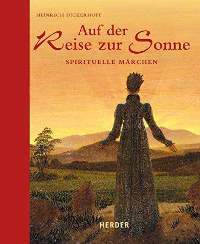 9783451342790: Auf der Reise zur Sonne: Spirituelle Märchen