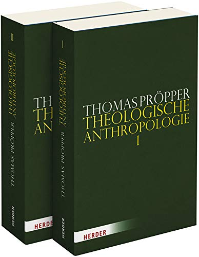 Theologische Anthropologie: Thomas Pröpper