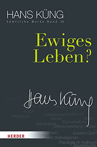 9783451352102: Ewiges Leben?: Sämtliche Werke Band 10