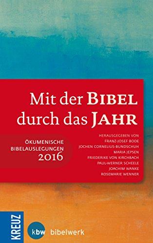 9783451613609: Mit der Bibel durch das Jahr 2016: Ökumenische Bibelauslegungen
