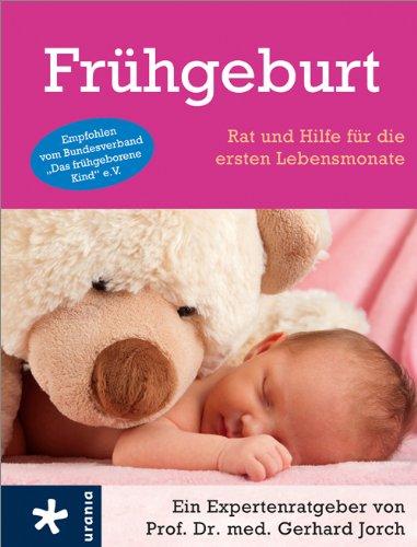 9783451660306: Frühgeburt: Rat und Hilfe für die ersten Lebensmonate