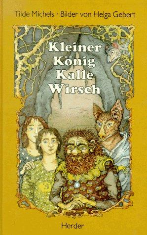 9783451700637: Kleiner König Kalle Wirsch