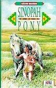 9783451701337: Sinopah und das Pony