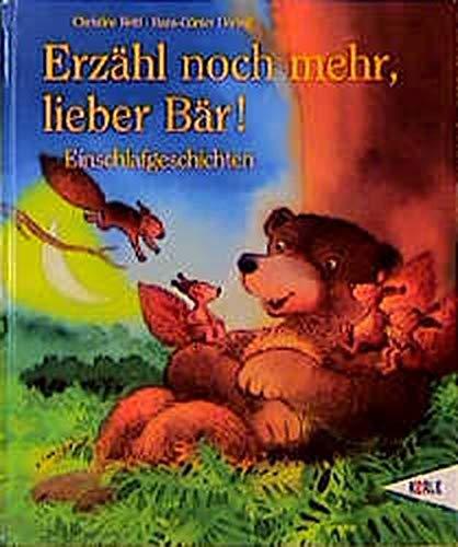 9783451702679: Erzähl noch mehr, lieber Bär. Einschlafgeschichten zum Vorlesen.