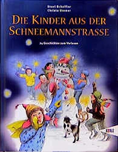 9783451702952: Die Kinder aus der Schneemannstraße. 24 Geschichten zum Vorlesen.
