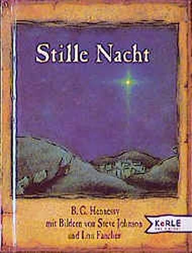 Stille Nacht. ( Ab 3 J.). (3451703416) by Hennessy, B. G.; Johnson, Steve; Fancher, Lou