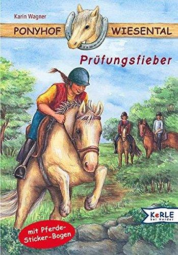 9783451703492: Ponyhof Wiesental. Prüfungsfieber.