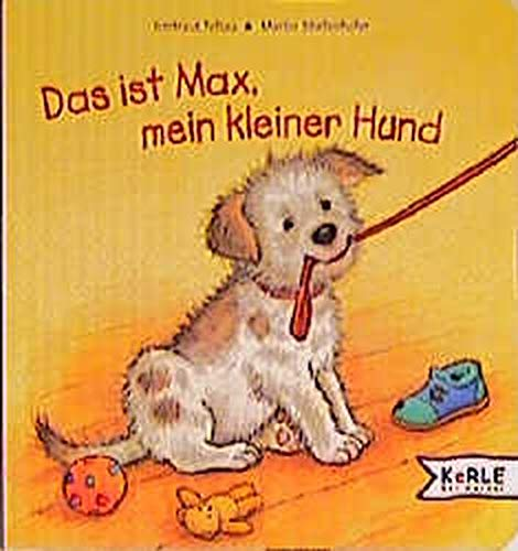 9783451703577: Das ist Max, mein kleiner Hund