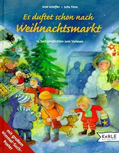 9783451704253: Es duftet schon nach Weihnachtsmarkt. 24 Suchgeschichten zum Vorlesen.