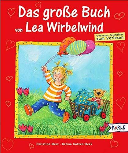 9783451704857: Das große Buch von Lea Wirbelwind. Purzelbaumgeschichten.